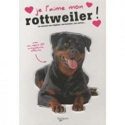 Je l'aime mon Rottweiler
