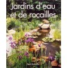 Les jardins d'eau et de rocaille