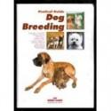 PRATICAL GUIDE DOG BREEDING