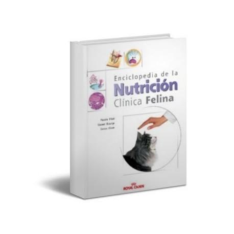 ENCICLOPEDIE DE LA NUTRICION CLINICA FELINA