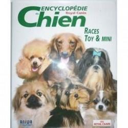 Encyclopédie du chien : Races toy & mini.