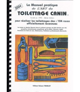 LE MANUEL PRATIQUE DE L'ART DU TOILETTAGE CANIN