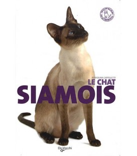 LE CHAT SIAMOIS - COLLECTION CHAT DE RACE