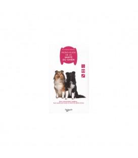 Micro guide de la santé du chien