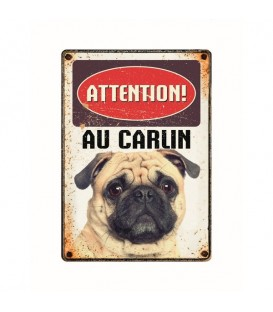 "Plaque vintage en métal ""Attention au carlin"""