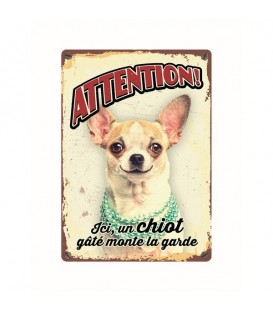 "Plaque vintage en métal ""Attention chihuahua gâté"""