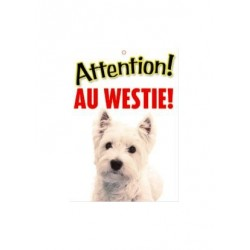 "Panneau ""Attention au westie"""
