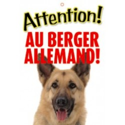 "Panneau ""Attention au berger allemand"""
