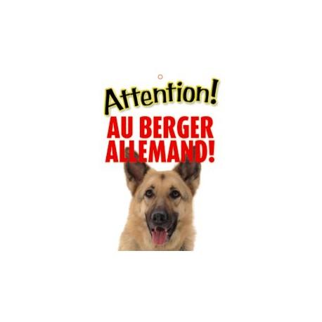 """Panneau """"Attention au berger allemand"""""""