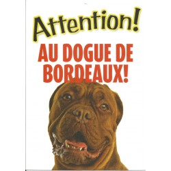 "Panneau ""Attention au dogue de Bordeaux"""