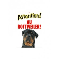 "Panneau ""Attention au rottweiler"""