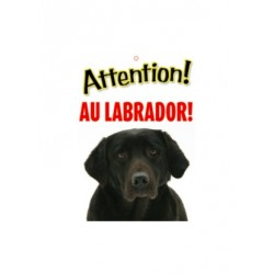 "Panneau ""Attention au labrador"""
