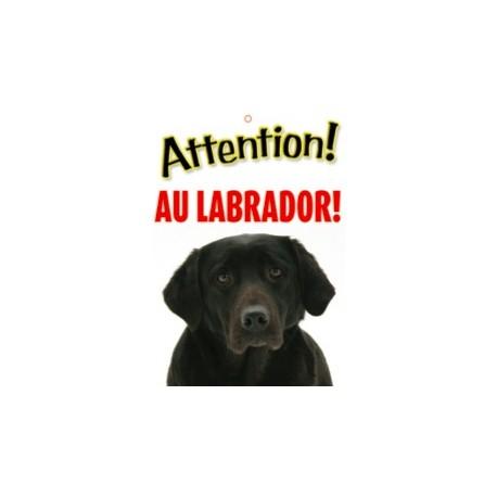"""Panneau """"Attention au labrador"""""""