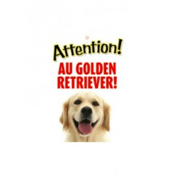 "Panneau ""Attention au golden retriever"""