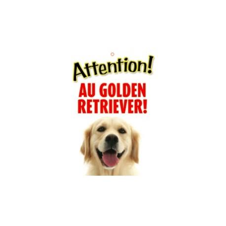 """Panneau """"Attention au golden retriever"""""""