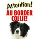 """Panneau """"Attention au border collie"""""""