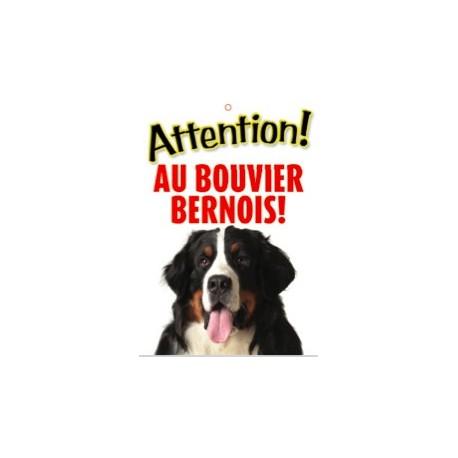 """Panneau """"Attention au bouvier bernois"""""""