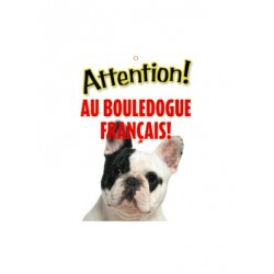 "Panneau ""Attention au bouledogue français"""