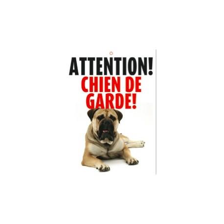 """Panneau """"Attention chien de garde"""""""