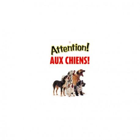 """Panneau """"Attention au chien de garde"""""""