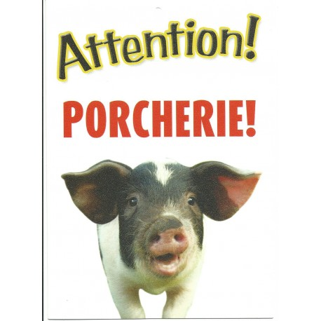 "Panneau ""Attention porcherie"""