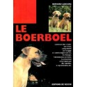 Le boerboel - collection chiens de race