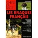 Les braques français - collection chiens de race